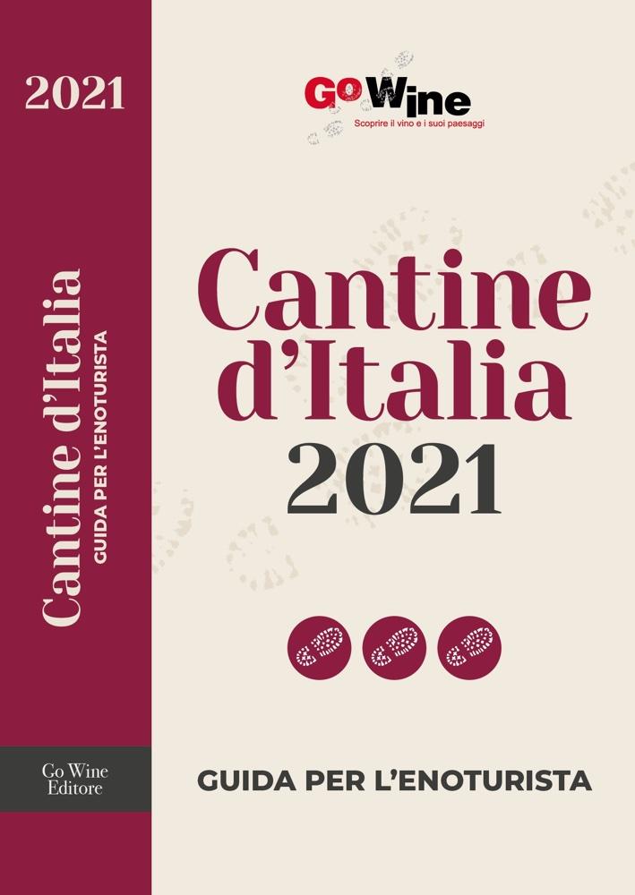 Cantine d'Italia 2021 - Guida per l'enoturista - GoWine